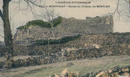 ©mairiemontpezatsousbauzon - Ancienne carte postale des ruines du Château de Montlaur ©mairiemontpezatsousbauzon