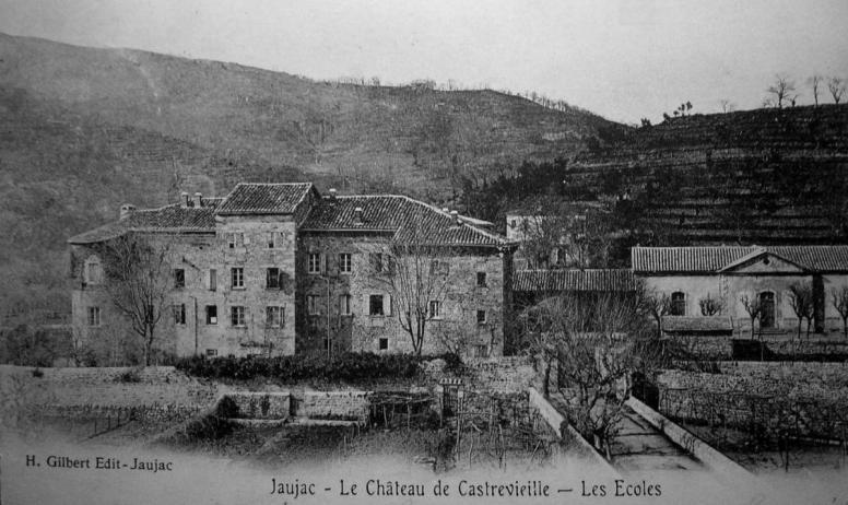 ©H.Gilbert edit ©Mairiedejaujac - Jaujac - Château de Castrevieille en 1904 ©H.Gilbert edit ©Mairiedejaujac